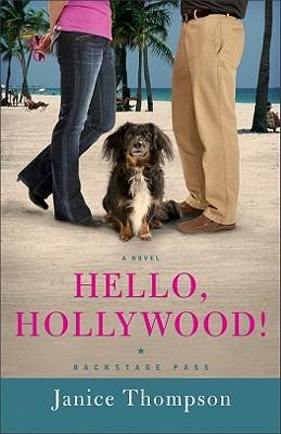Hello, Hollywood! - Thompson, Janice, Dr.