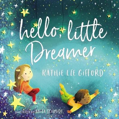 Hello, Little Dreamer - Gifford, Kathie Lee