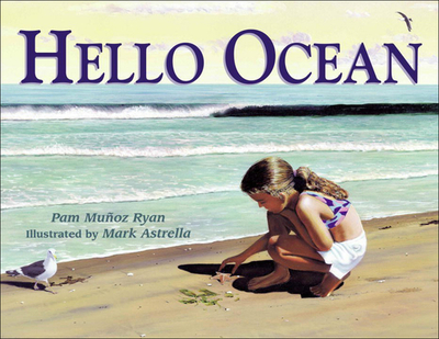 Hello Ocean - Ryan, Pam Munoz