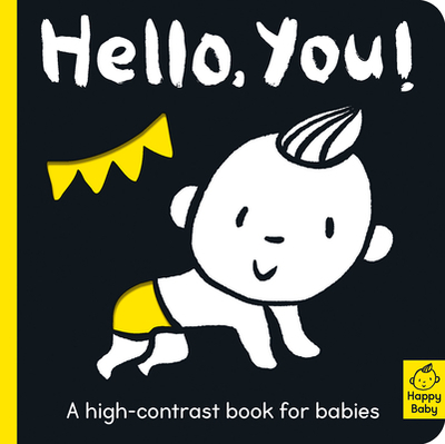 Hello You!: A High-Contrast Book for Babies - Hepworth, Amelia