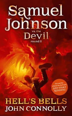 Hell's Bells: A Samuel Johnson Adventure: 2 - Connolly, John