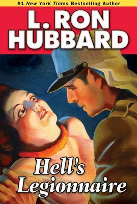 Hell's Legionnaire - Hubbard, L Ron