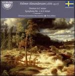 Helmer Alexandersson: Overture; Symphony No. 2
