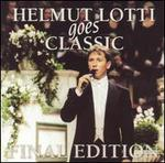 Helmut Lotti Goes Classic: Final Edition
