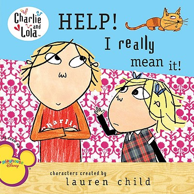 Help! I Really Mean It! - Child, Lauren
