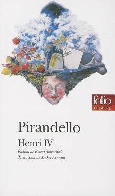 Henri 4 - Pirandello, Luigi, Professor