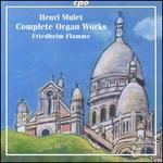 Henri Mulet: Complete Organ Works