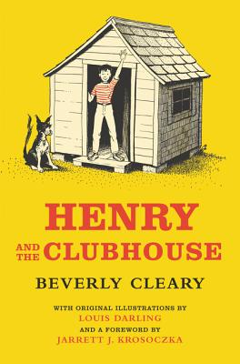 Henry and the Clubhouse - Cleary, Beverly, and Krosoczka, Jarrett