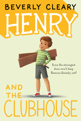 Henry and the Clubhouse - Cleary, Beverly