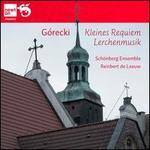 Henryk Górecki: Kleines Requiem; Lerchenmusik