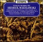 Henryk Wieniawski: Violin Works