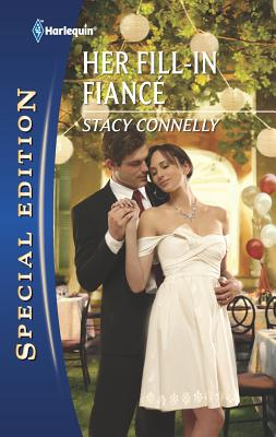 Her Fill-In Fiance - Connelly, Stacy