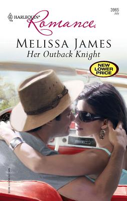 Her Outback Knight - James, Melissa