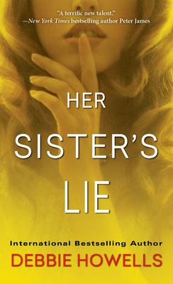 Her Sister's Lie - Howells, Debbie