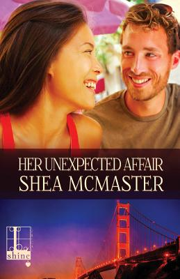 Her Unexpected Affair - McMaster, Shea