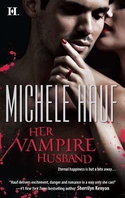 Her Vampire Husband - Hauf, Michele