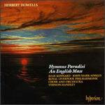 Herbert Howells: Hymnus Paradisi; An English Mass