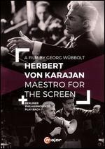 Herbert Von Karajan: Maestro for the Screen - Georg Wübbolt