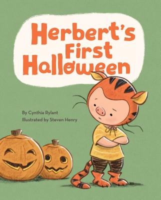 Herbert's First Halloween: (Halloween Children's Books, Early Elementary Story Books, Picture Books about Bravery) - Rylant, Cynthia