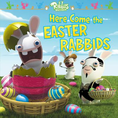 Here Come the Easter Rabbids - Testa, Maggie