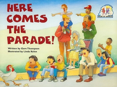Here Comes the Parade! - Thompson, Gare