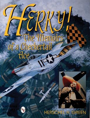 Herky!: The Memoirs of a Checker Ace - Green, Herschel H