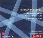 Herman D. Koppel: Piano Quartet, Op. 114; Nine Variations, Op. 80; Piano Quintet, Op. 57