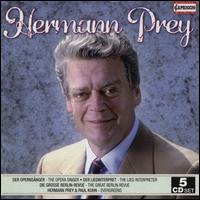 Hermann Prey Edition - Alfred Kuhn (tenor); Cornelius Hauptmann (bass); Die Wannsee-Sänger; Franz Hawlata (baritone); Geoffrey Parsons (piano);...