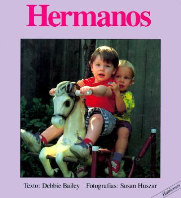 Hermanos - Bailey, Debbie, and Huszar, Susan (Photographer)