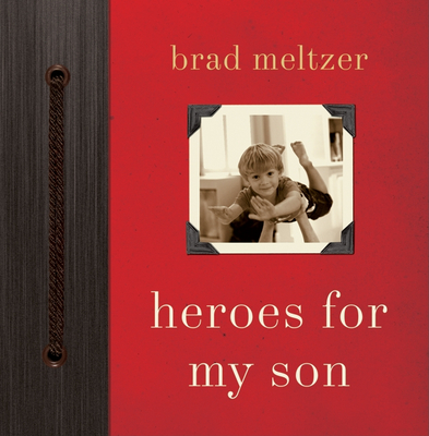 Heroes for My Son - Meltzer, Brad