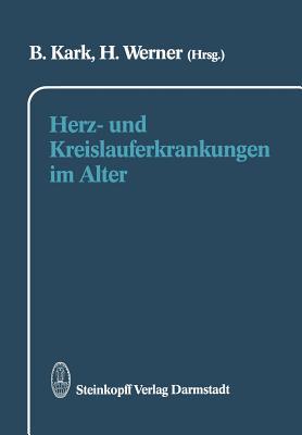 Herz- Und Kreislauferkrankungen Im Alter - Kark, B (Editor)