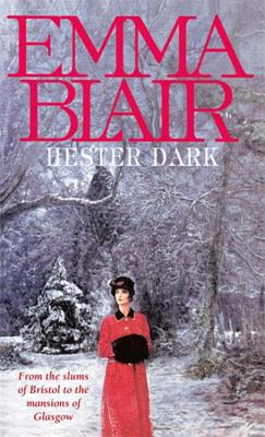 Hester Dark - Blair, Emma