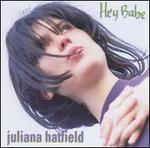 Hey Babe - Juliana Hatfield