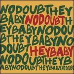 Hey Baby [German Single] - No Doubt