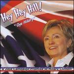 Hey Hey Hill/Oye Hillary