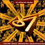 Hi-Tech/No Crime: Yellow Magic Orchestra Reconstructed