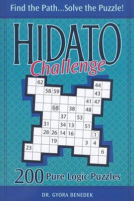 Hidato Challenge: 200 Pure Logic Puzzles - Benedek, Gyora, Dr.