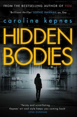 Hidden Bodies - Kepnes, Caroline
