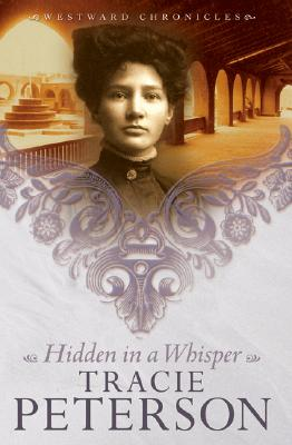 Hidden in a Whisper - Peterson, Tracie