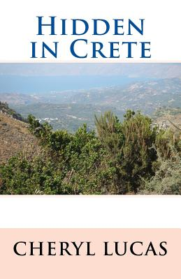 Hidden in Crete - Lucas, Cheryl