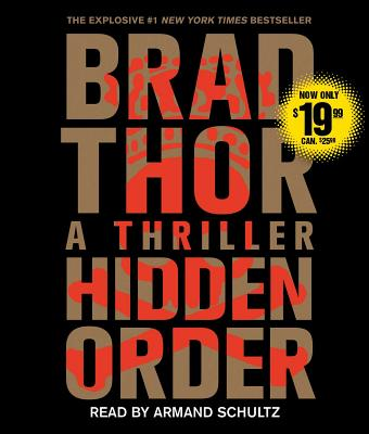 Hidden Order: A Thriller - Thor, Brad, and Schultz, Armand (Read by)