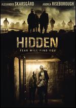 Hidden - Matt Duffer; Ross Duffer