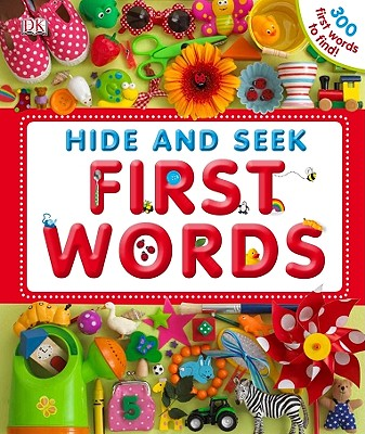Hide and Seek First Words - DK Publishing
