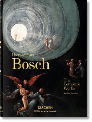 Hieronymus Bosch. The Complete Works - Fischer, Stefan
