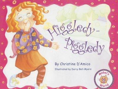 Higgledy-Piggledy: Mabel's World - D'Amico, Christine