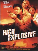 High Explosive - Timothy Bond