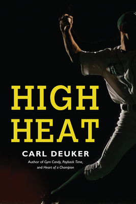 High Heat - Deuker, Carl