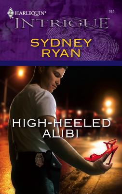 High-Heeled Alibi - Ryan, Sydney