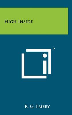 High Inside - Emery, R G