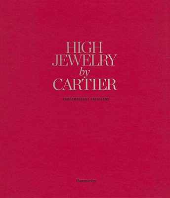 High Jewelry by Cartier: Contemporary Creations - Flammarion, and Marino, Sophie, and Marin, Sophie